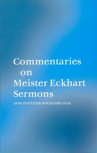 Commentaries on Meister Eckhart Sermons by Dom Sylvester Houédard Beshara Publications