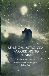Mystical Astrology According to Ibn Arabi by Titus Burkhardt Beshara Publications