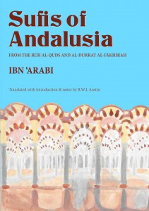 Sufis of Andalusia Ibn Arabi Beshara Publications